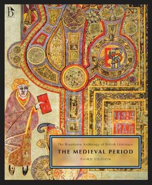 Cover of The Broadview Anthology of British Literature: The Medieval Period - Third Edition