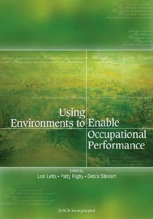 Cover of Using Environments to Enable Occupational Performance