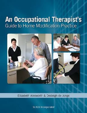 Cover of An Occupational Therapist's Guide to Home Modification Practice