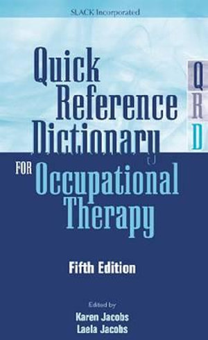 Cover of Quick Reference Dictionary for Occupational Therapy