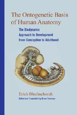 Cover of The Ontogenetic Basis of Human Anatomy