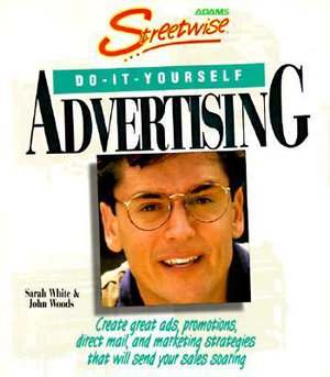 Cover of Streetwise Do-It-Yourself Advertising