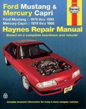 Ford Mustang Mercury Capri Automotive Repair Manual : Haynes Manuals - Larry Warren
