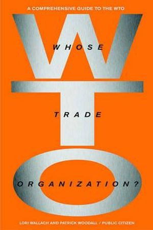 Cover of Whose Trade Organization?