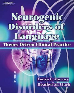 Cover of Neurogenic Disorders of Language