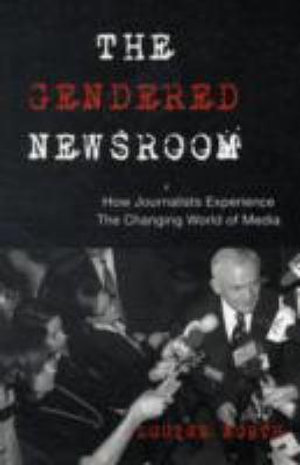 Cover of The gendered newsroom