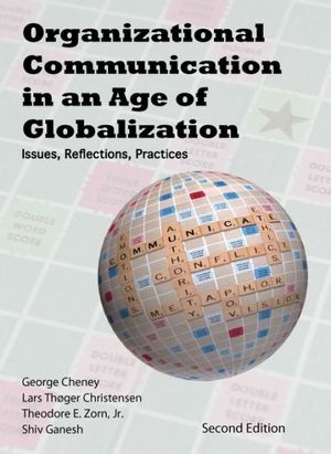 Cover of Organizational Communication in an Age of Globalization