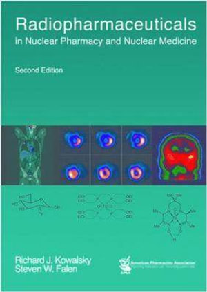 Cover of Radiopharmaceuticals in Nuclear Pharmacy and Nuclear Medicine