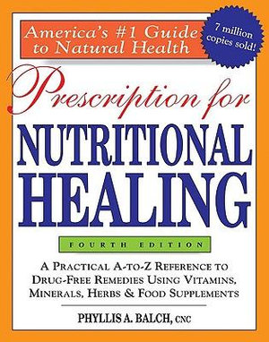 Cover of Prescription for Nutritional Healing