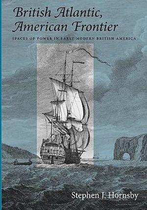 Cover of British Atlantic, American Frontier