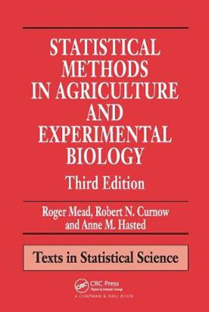Cover of Statistical Methods in Agriculture and Experimental Biology, Second Edition