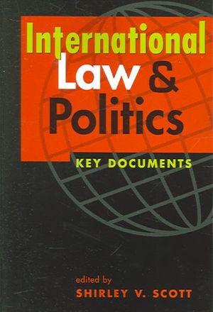 Cover of International Law and Politics Key Docum
