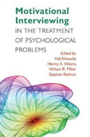 Cover of Motivational Interviewing in the Treatment of Psychological Problems