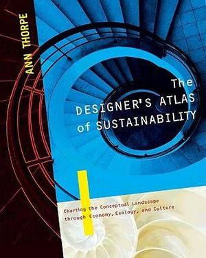 Cover of The Designer's Atlas of Sustainability