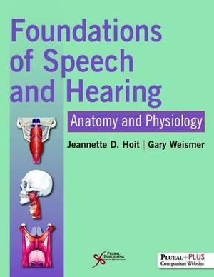 Cover of Foundations of Speech and Hearing
