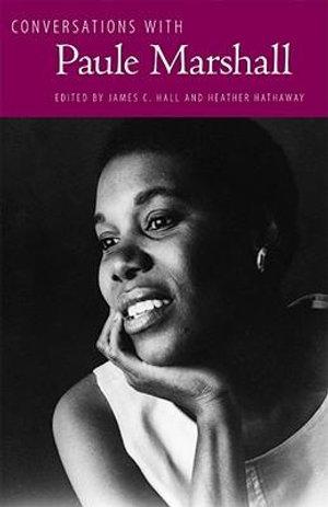 Conversations with Paule Marshall : Literary Conversations Series - James C. Hall