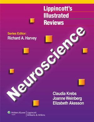 Cover of Lippincott's Illustrated Reviews: Neuroscience