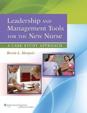 Cover of Leadership and Management Tools for the New Nurse