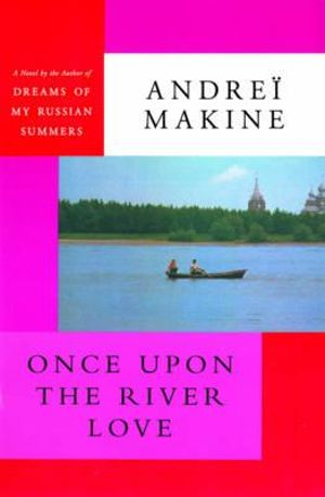 Cover of Once Upon the River Love
