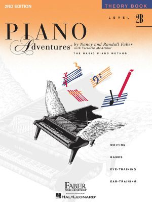 Piano Adventures - Theory Book - Level 2B : Piano Adventures - Nancy Faber