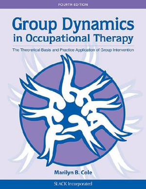 Cover of Group Dynamics in Occupational Therapy