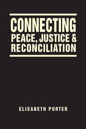 Cover of Connecting Peace, Justice, and Reconciliation