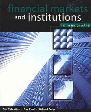 Cover of Financial Markets and Institutions in Australia