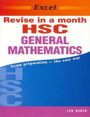 Cover of Excel Revise HSC General Maths in a Month