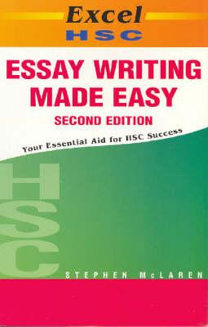 Cover of Excel HSC Essay Writing Made Easy 2E SG