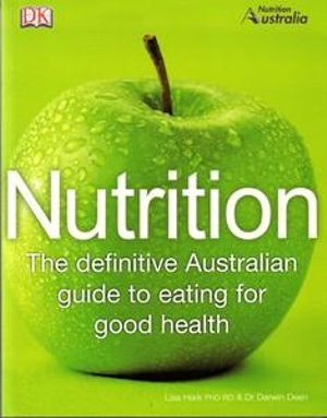 Cover of Nutrition: The Definitive Australian Guide to Eating for Good Health