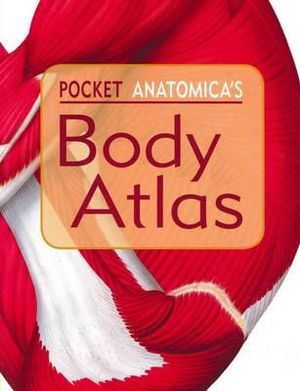 Cover of Anatomica's Body Atlas