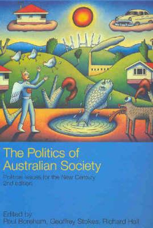 Cover of The Politics of Australian Society