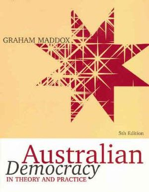 Cover of Australian Democracy Theory & Practice