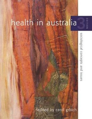 Cover of Health in Australia: Sociological Concepts and Issues