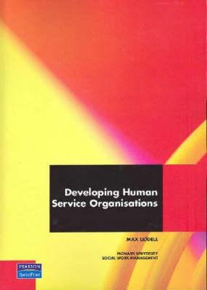 Cover of Developing Human Services Organisations