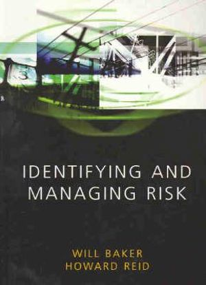 Cover of Identifying and Managing Risk