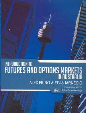 Cover of Introduction to Futures and Options Markets in Australia