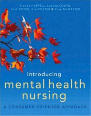 Cover of Introducing Mental Health Nursing A consumer oriented approach