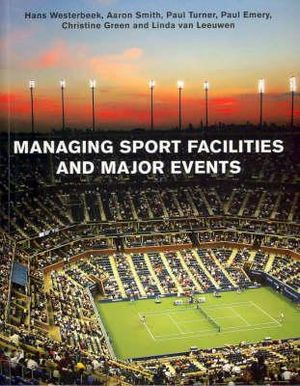 Cover of Managing Sport Facilities and Major Events