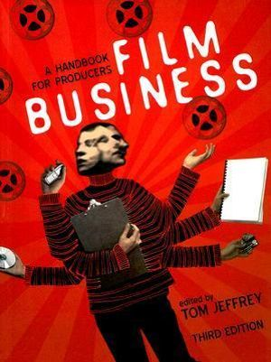 Cover of Film Business A handbook for producers