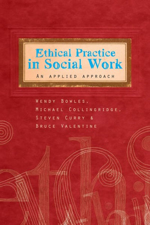 Cover of Ethical Practice in Social Work An applied approach