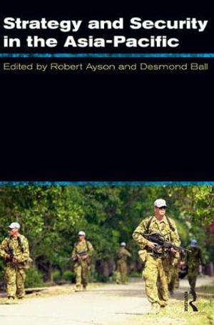Cover of Strategy and Security in the Asia-Pacific Global and regional dynamics