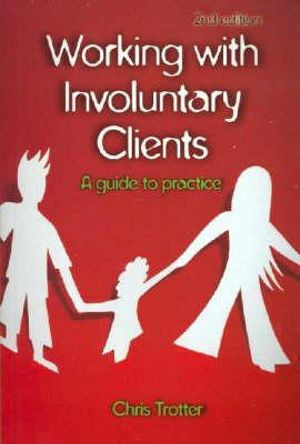 Cover of Working With Involuntary Clients A guide to practice