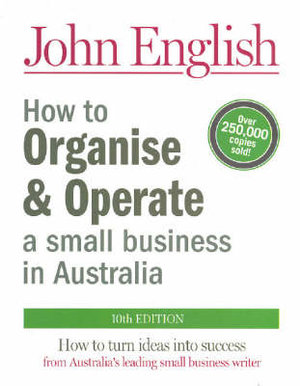 Cover of How to Organise and Operate a Small Business in Australia