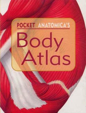 Cover of Pocket Anatomica's Body Atlas