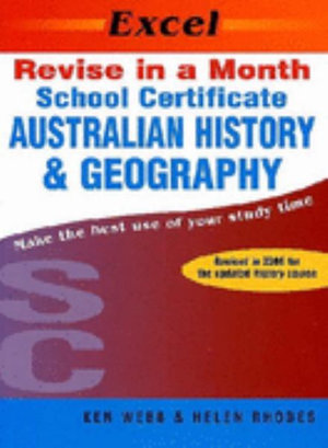 Cover of Excel Revise in a Month School Certificate Australian History & Geography