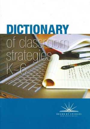 Cover of Dictionary of Classroom Strategies K-6