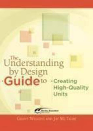 Cover of The Understanding by Design Guide to Creating High-quality Units