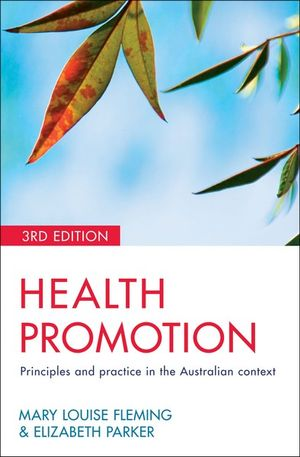 Cover of Health Promotion Principles and practice in the Australian context