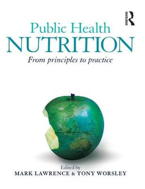 Cover of Public Health Nutrition From principles to practice